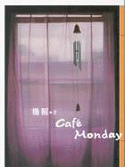 Cafe Monday