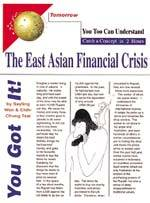 You too can undrestand :  the east Asian financial crisis /