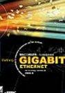 GIGABIT ETHERNET:高速乙太網路剖析.1Gb速度完美呈現