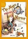 The Magic Mirror : 會魔法的鏡子
