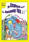 The Elephant and the Runaway Egg : 大象與會跑的蛋