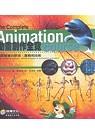 動畫創作全覽:優質動畫的原理.實務和技術