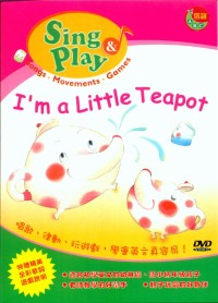 Sing & Play - I am a little Teapot (DVD+歌本)