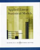 Applied linear statistical models :  Michael H. Kutner ... [et al.]