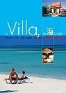 住Villa,聽海在唱歌 :  22家精選海濱渡假別墅 /