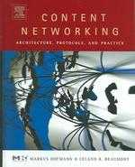 Content networking :  architecture, protocols, and practice /