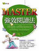 MASTER強效閱讀法 =  Master : high-efficiency reading rechnique /