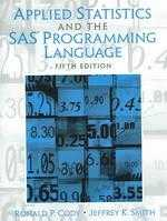 Applied statistics and the SAS programming language /