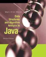 Data structures and algorithm analysis in Java /