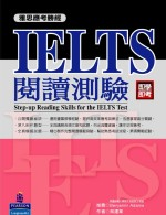 雅思應考勝經 : IELTS閱讀測驗 = Step-up reading skills for the IELTS test