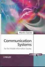 Communication systems for the mobile information society /
