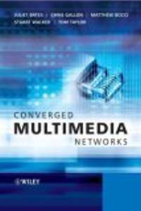 Converged multimedia networks /