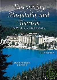 DISCOVERING HOSPITALITY AND TOURISM:THE WORLD GREATEST INDUSTRY 2/E