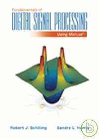 Fundamentals of digital signal processing using MATLAB /