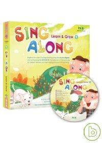 Sing Along 第一輯:Learn & Grow +1CD