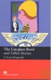 Macmillan^(Upper^): The Cut~glass Bowl and Ot