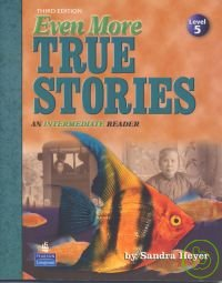 Even More True Stories 3 e