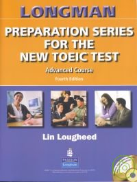 Longman Preparation: New TOEIC: Advanced with CD/1片 & Script without Key