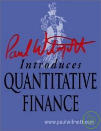 Paul Wilmott introduces quantitative finance.