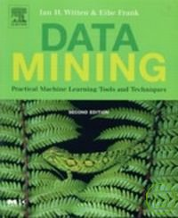 Data mining : practical machine learning tools and techniques