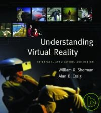 Understanding virtual reality :  interface, application, and design /