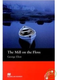 Macmillan^(Beginner^):The Mill on the Floss