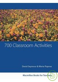 700 classroom activities : converation, functions, grammar, vocabulary