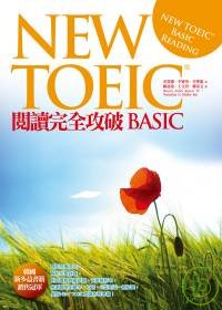 NEW TOEIC閱讀完全攻破BASIC =  New TOEIC basic reading /