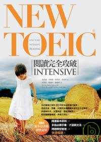 NEW TOEIC閱讀完全攻破INTENSIVE =  New TOEIC intensive reading /