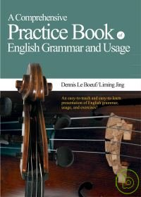 A comprehensive practice book of English grammar and usage