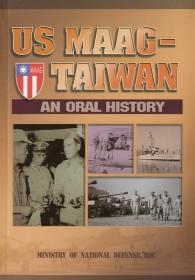 US MAAG-Taiwan : an oral history