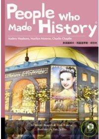 People who made history : Audrey Hepburn, Marilyn Monroe, Charlie Chaplin