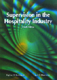 Supervision in the Hospitality Industry, Fourth Edition 4/e