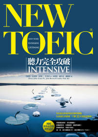 NEW TOEIC聽力完全功破INTENSIVE = New TOEIC Intensive Listening