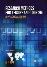 Research Methods for Leisure and Tourism a Pr