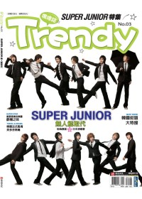 TRENDY偶像誌~NO.3~SUPER JUNIOR特輯~