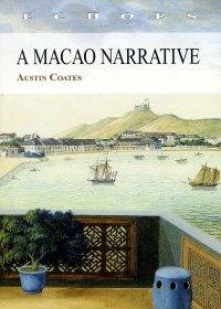 A Macao Narrative