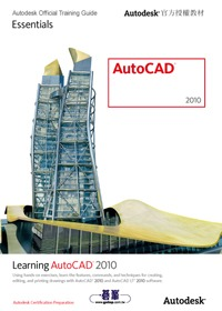 AutoCAD 2010:Autodesk official training guide:Essentials