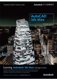Learning Autodesk 3ds Max Design 2010 /