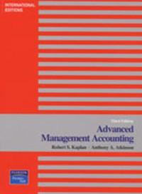 Advanced Management Accounting 三版