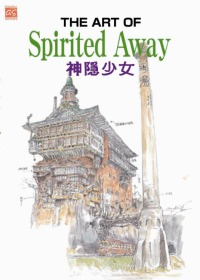 THE ART OF Spirited Away 神隱少女