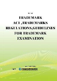 TRADEMARK ACT ,TRADEMARKS REGULATIONS,GUIDELINES FOR TRADEMARK EXAMINATION(POD)