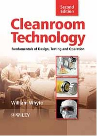 CLEANROOM TECHNOLOGY: FUNDAMENTALS OF DESIGN
