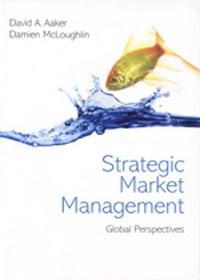 Strategic Market Management (Global Perspectives)