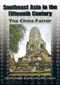 Southeast Asia in the Fifteenth Century:The China Factor