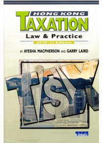 Hong Kong Taxation: Law & Practice 2010-11 Edition