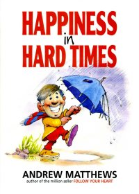 Happiness in Hard Time