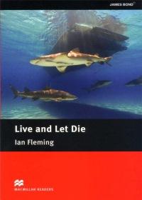 Macmillan Intermediate :Live and Let Die