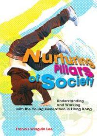 Nurturing Pillars of Society: Understanding a