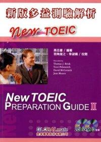 新版多益測驗解析 = NEW TOEIC PREPARATION GUIDE II,200 TOEIC test questions